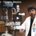 Mexican Eye Surgeon - Dr. Antonio Mendez in Tijuana