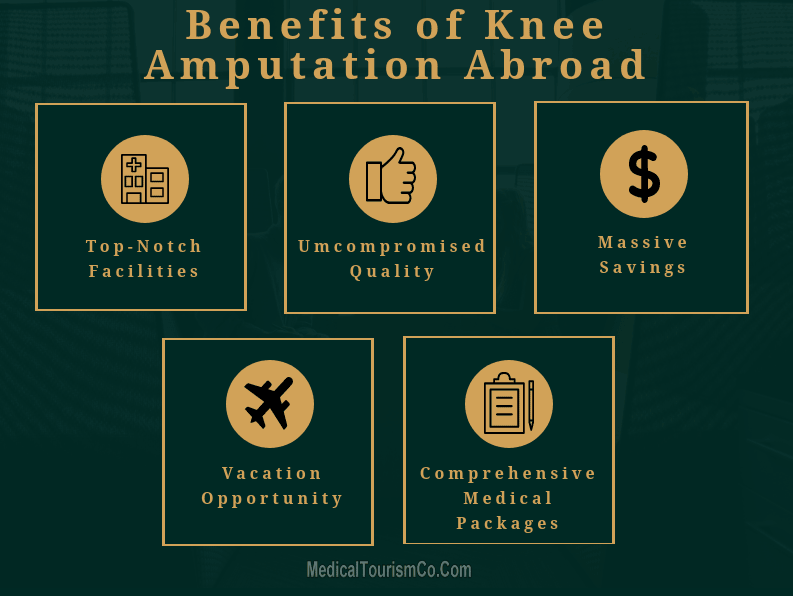 Benefits Of Knee Amputation Abroad