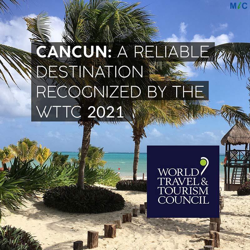Cancun Reliable Destination | WTTC 2021